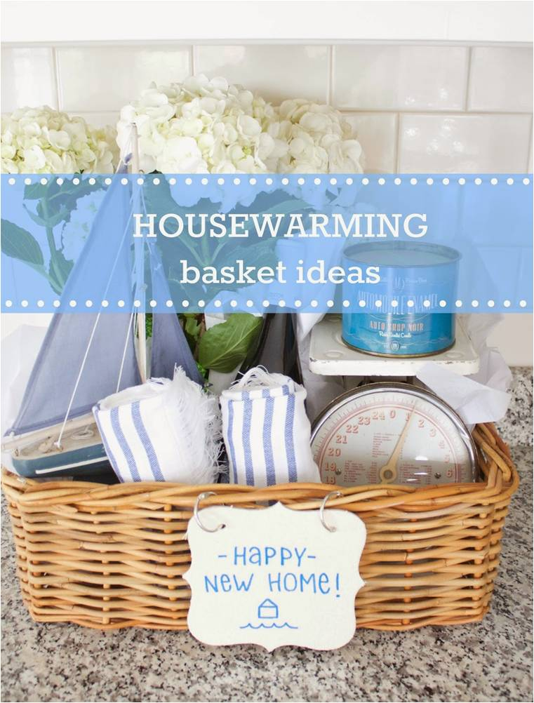 Housewarming Basket Ideas Any Homeowner Would Want -